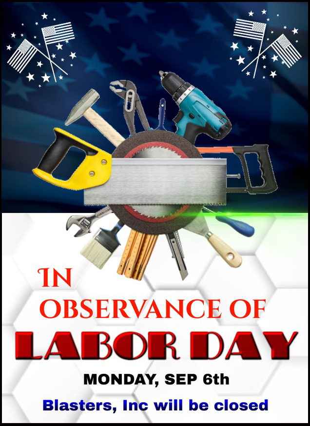 Blasters, Inc. is Closed for Labor Day