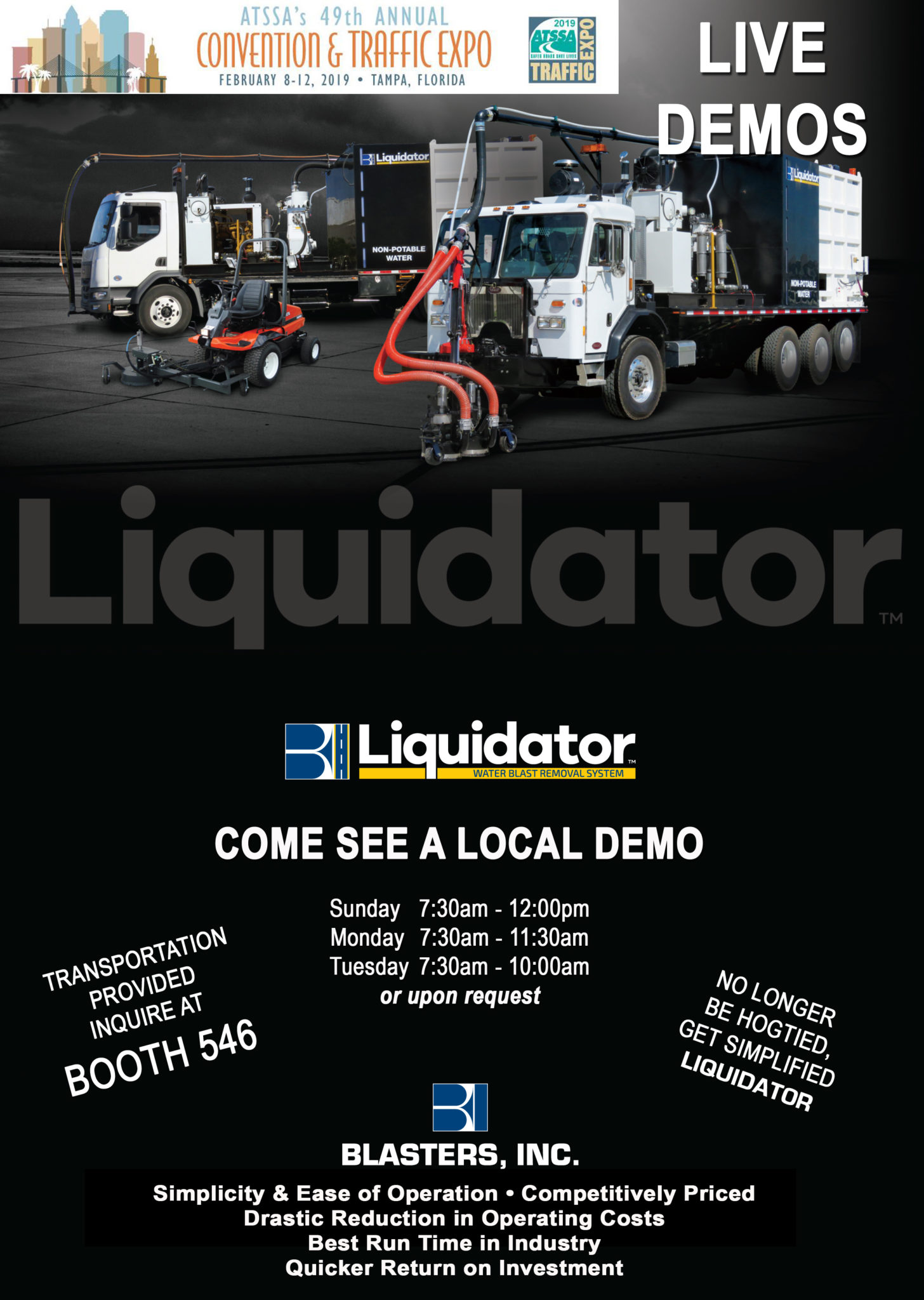 ATSSA is in our backyard this year and we are taking advantage. Live demos are scheduled nearby and transportation will be provided from the convention center. We are offering set times or you can schedule a demo when it's convenient for you! Available upon request and availability. See us in booth 546.